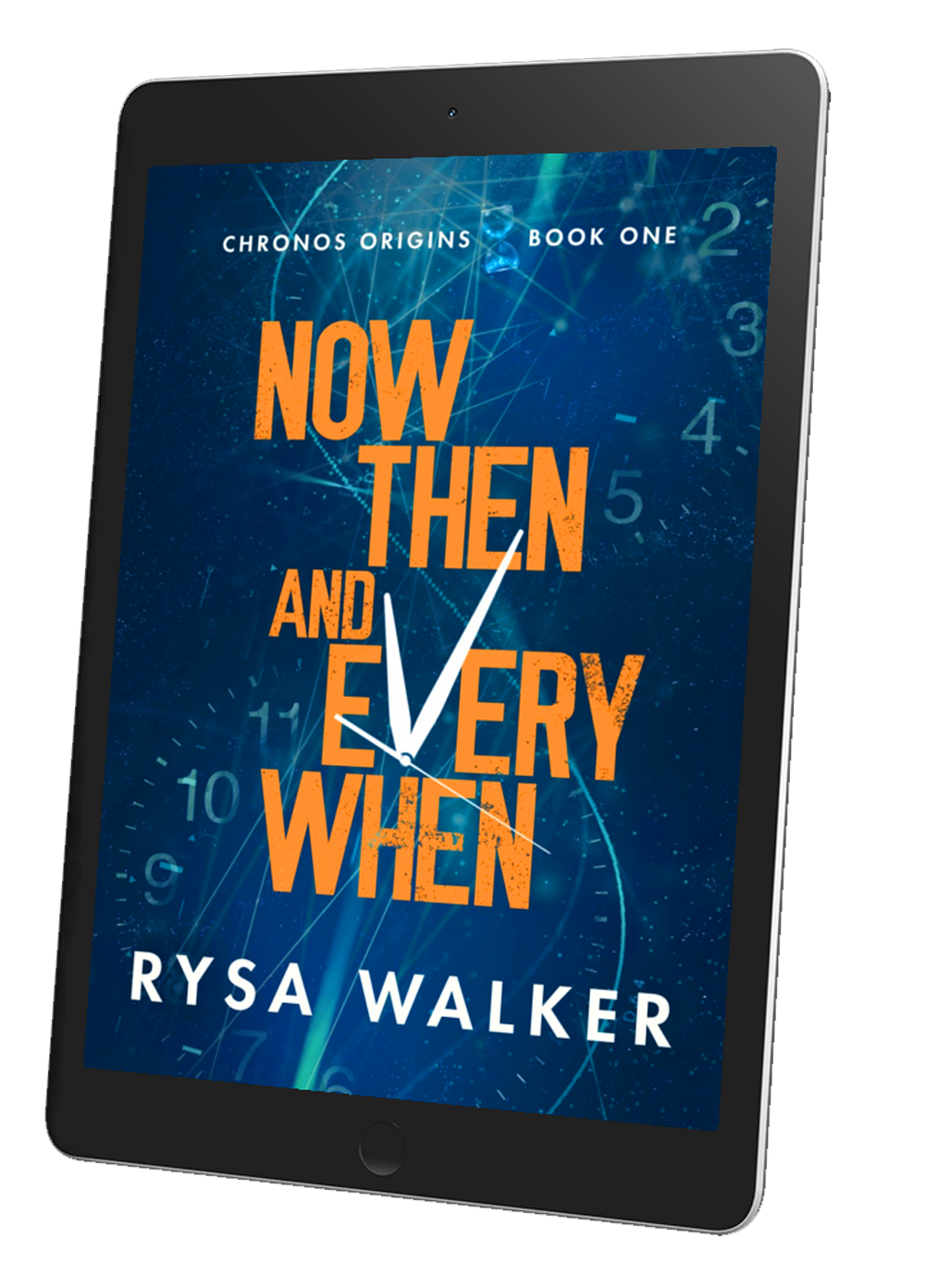 Now, Then, & Everywhen (CHRONOS Origins Book One)