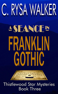 A Seance in Franklin Gothic